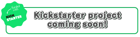 Kickstarter project coming soon!